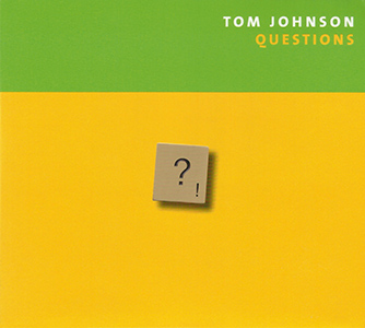 Tom Johnson Questions, CD cover